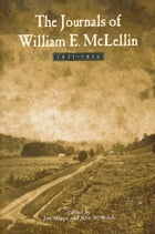 The Journals of William E. McLellin: 1831-1836 by Welch