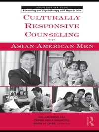Culturally Responsive Counseling with Asian American Men