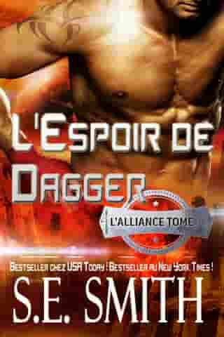 L'Espoir de Dagger: L'Alliance Tome 3: L'Alliance, Tome 3