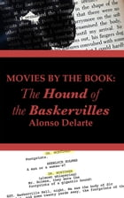 Movies by the Book: The Hound of the Baskervilles by Alonso Delarte