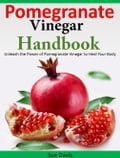 Pomegranate Vinegar Handbook