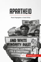 Apartheid: Racial Segregation in South Africa by 50MINUTES.COM