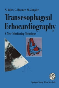 Transesophageal Echocardiography: A New Monitoring Technique