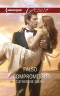 9788468794006 - CATHERINE MANN: Falso compromisso - Libro