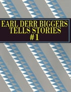 Earl Derr Biggers Tells Stories #1 by Earl Derr Biggers