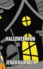 Halloween Fun (Illustrated Children's Book Ages 2-5) by Jenah Hampton