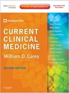 Current Clinical Medicine E-Book: Expert Consult - Online by Cleveland Clinic