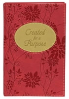 Created for a Purpose Gift Edition: A Message of Hope for Women by Darlene Sala