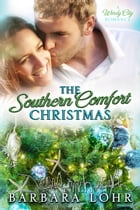 The Southern Comfort Christmas: A Heartwarming Christmas Romance by Barbara Lohr