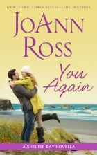 You Again: A Shelter Bay Novella by JoAnn Ross