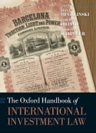 The Oxford Handbook of International Investment Law