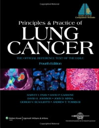 Principles and Practice of Lung Cancer: The Official Reference Text of the International…