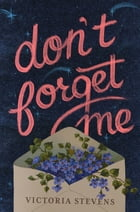 Don't Forget Me Cover Image
