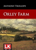 Orley Farm 206296d5-08c4-4953-93cd-401db369684a