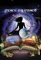 Peace on Draco by Karina Sheerin