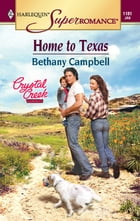 Home to Texas by Bethany Campbell