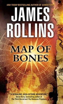 Book Map of Bones: A Sigma Force Novel: A Sigma Force Novel by James Rollins