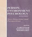 Person-Environment Psychology: New Directions and Perspectives by W. Bruce Walsh