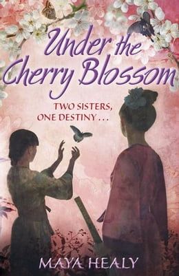Book Under the Cherry Blossom by Maya Snow