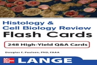 Histology and Cell Biology Review Flash Cards