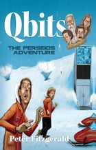 Qbits: The Perseids Adventure by Peter Fitzgerald