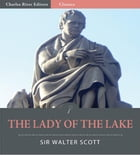 The Lady of the Lake (Illustrated Edition) by Sir Walter Scott