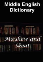 Middle English Dictionary by A. L. Mayhew