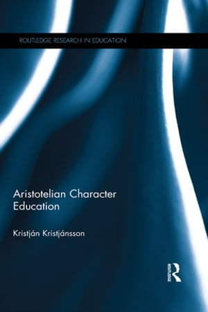 Aristotelian Character Education
