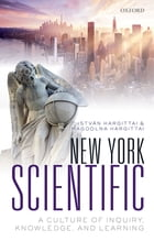 New York Scientific: A Culture of Inquiry, Knowledge, and Learning