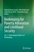 Beekeeping for Poverty Alleviation and Livelihood Security: Vol. 1: Technological Aspects of…