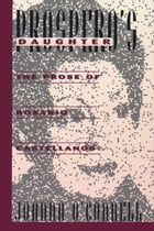Prospero's Daughter: The Prose of Rosario Castellanos by Joanna O'Connell