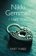 9780007529858 - Nikki Gemmell: I Take You: Part 3 of 3 - Buch