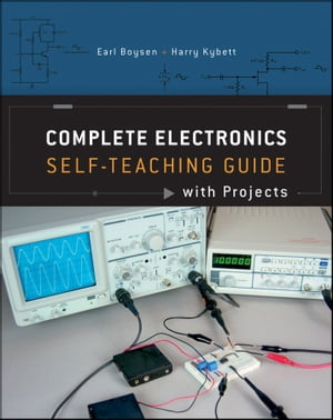 Complete Electronics Self-Teaching Guide with Projects
