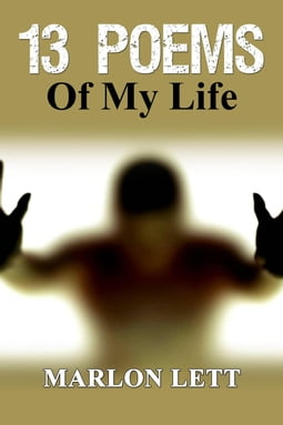 13 Poems of My Life