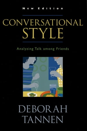 Conversational Style Analyzing Talk among Friends