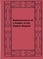 Reminiscences of a Soldier of the Orphan Brigade by L. D. Young