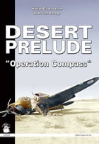 "Desert Prelude 2: ""Operation Compass"" by Hakan Gustavsson"