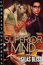 A Superior Mind by Silas Bliss