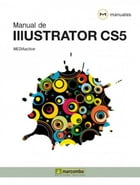 Manual de Illustrator CS5 by MEDIAactive