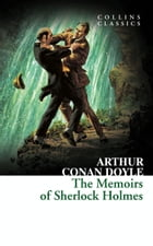 The Memoirs of Sherlock Holmes (Collins Classics) by Arthur Conan Doyle