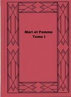 Mari et Femme - Tome I by Wilkie Collins