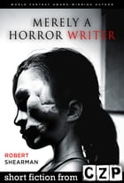 Merely a Horror Writer: Short Story