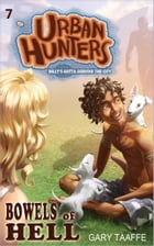 Bowels of Hell (Urban Hunters #7) by Gary Taaffe