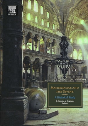 Mathematics and the Divine A Historical Study