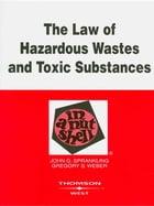 Sprankling and Weber's The Law of Hazardous Wastes and Toxic Substances in a Nutshell, 2d