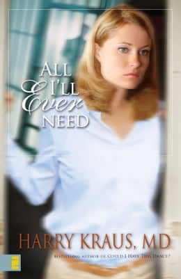 Book All I'll Ever Need by Harry Kraus