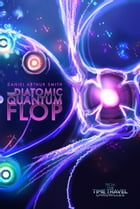 The Diatomic Quantum Flop by Daniel Arthur Smith