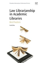 Law Librarianship in Academic Libraries: Best Practices by Yemisi Dina