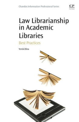 Book Law Librarianship in Academic Libraries: Best Practices by Yemisi Dina