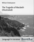 The Tragedie of Macbeth (Illustrated) by William Shakespeare